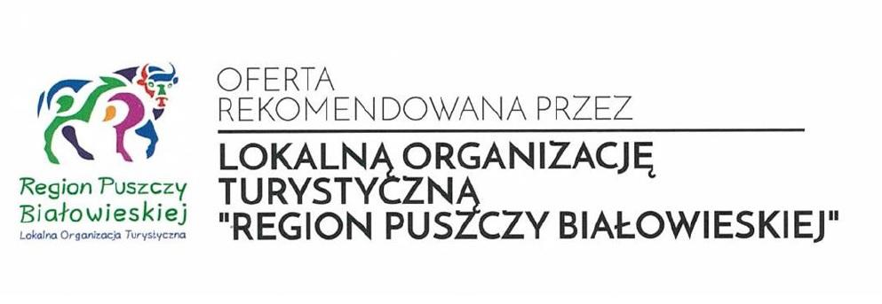 Oferta rekomendowana przez LOT Region Puszczy Białowieskiej  - plakat