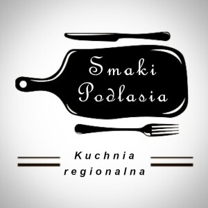 Smaki Podlasia